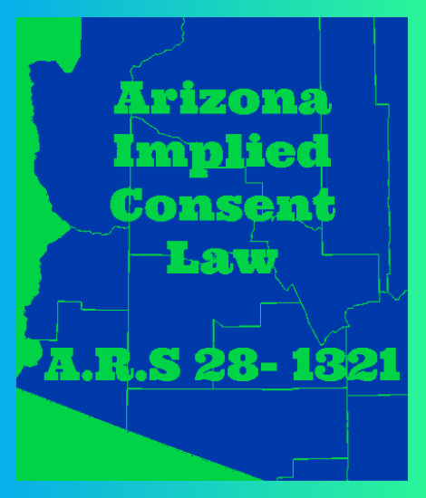 Arizona's High Court Finds Defendant's Consent To DUI